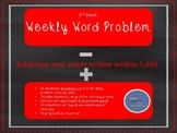 3rd Grade Weekly Word Problem Set on Addition and Subtract