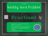 3rd Grade Weekly Word Problem Set on Fractions