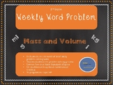 3rd Grade Weekly Word Problem Set on Mass and Volume