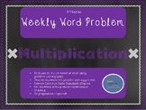 3rd Grade Weekly Word Problem Set on Multiplication