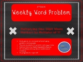 3rd Grade Weekly Word Problem Set on One-Digit by Multiple