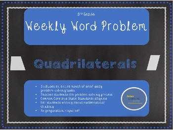 3rd Grade Weekly Word Problem Set on Quadrilaterals