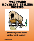 3rd Grade Westward Movement Spelling List Posters & Tests
