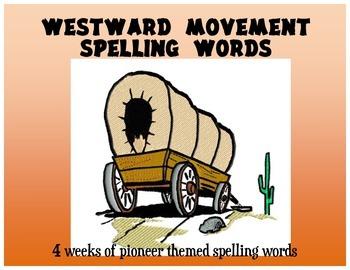 3rd Grade Westward Movement Student Size Spelling Lists