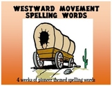 3rd Grade Westward Movement Student Size Spelling Lists