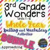 3rd Grade Wonders | Spelling and Vocabulary | Approaching