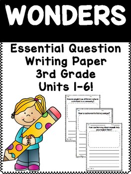 3rd Grade Wonders Essential Questions Writing Response Pages