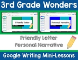 3rd Grade Wonders Google Writing Lessons