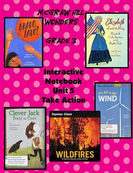 3rd Grade Wonders Interactive Notebook Unit 5 Take Action