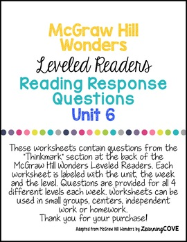 3rd Grade Wonders McGraw Hill Leveled Readers Reading Response Questions UNIT 6