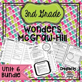 3rd Grade Wonders McGraw Hill Reading *** Unit 6 Bundle ***