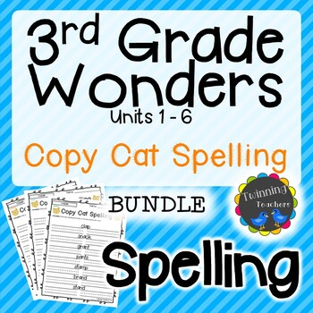 3rd Grade Wonders Spelling - Copy Cat BUNDLE