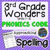 3rd Grade Wonders Spelling - Phonics Code - Approaching Lists - UNITS 1-6
