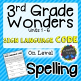 3rd Grade Wonders | Spelling | Sign Language Code | On Lev