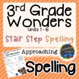 3rd Grade Wonders Spelling - Stair Step Spelling - Approac