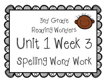 3rd Grade Wonders Spelling Unit 1 Week 3