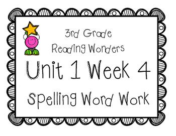 3rd Grade Wonders Spelling Unit 1 Week 4