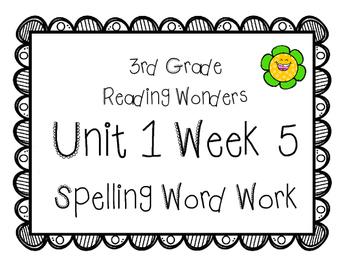 3rd Grade Wonders Spelling Unit 1 Week 5