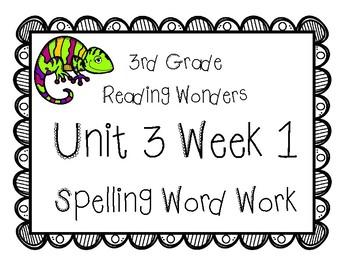 3rd Grade Wonders Spelling Unit 3 Week 1