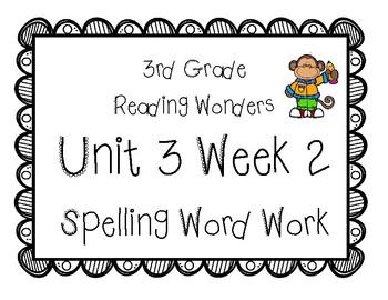 3rd Grade Wonders Spelling Unit 3 Week 2