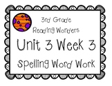 3rd Grade Wonders Spelling Unit 3 Week 3
