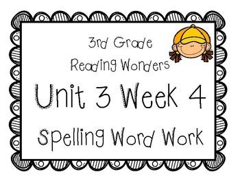 3rd Grade Wonders Spelling Unit 3 Week 4