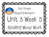 3rd Grade Wonders Spelling Unit 3 Week 5