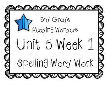 3rd Grade Wonders Spelling Unit 5 Week 1