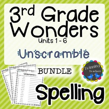 3rd Grade Wonders Spelling - Unscramble BUNDLE