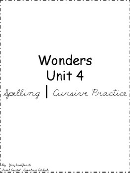 3rd Grade Wonders Spelling Words - Cursive Practice - Unit 4