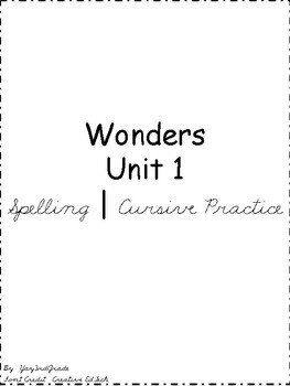 3rd Grade Wonders Spelling Words - Unit 1 - Cursive Practice