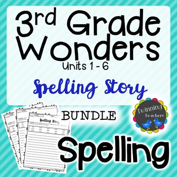 3rd Grade Wonders Spelling - Writing Activity BUNDLE