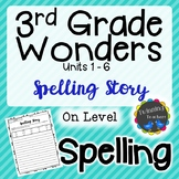3rd Grade Wonders Spelling - Writing Activity - On Level L