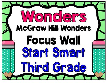 3rd Grade Wonders Start Smart Focus Wall