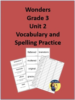 3rd Grade Wonders - Unit 2 Spelling and Vocabulary Practice