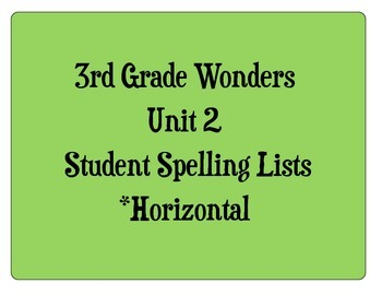 3rd Grade Wonders Unit 2 Student Size Spelling Lists