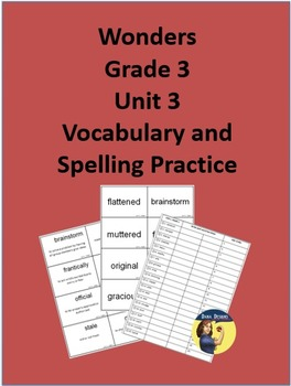 3rd Grade Wonders - Unit 3 Spelling and Vocabulary Practice