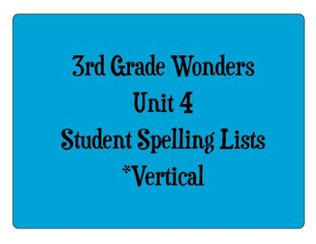 3rd Grade Wonders Unit 4 Student Size Spelling Lists