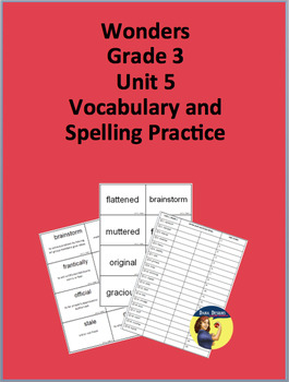 3rd Grade Wonders - Unit 5 Spelling and Vocabulary Practice