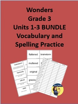 3rd Grade Wonders - Units 1-3 BUNDLE Spelling and Vocabulary Practice