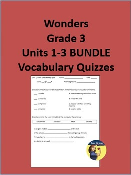 3rd Grade Wonders - Units 1-3 Vocabulary Quizzes