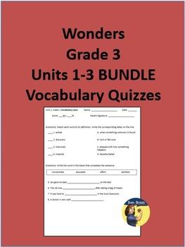 3rd Grade Wonders - Units 1-3 Vocabulary Quizzes