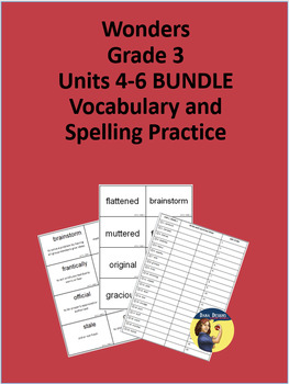 3rd Grade Wonders - Units 4-6 BUNDLE Spelling and Vocabulary Practice