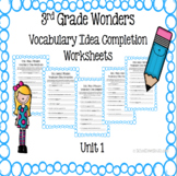 3rd Grade Wonders Vocabulary Idea Completion Worksheets- Unit 1