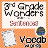 3rd Grade Wonders Vocabulary - Sentences UNITS 1-6