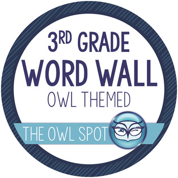 3rd Grade Word Wall and Alphabet Kit - Owl Theme
