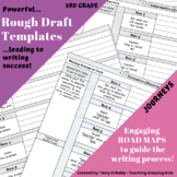 3rd Grade Journeys: Rough Draft Templates for Writing
