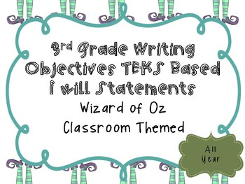 3rd Grade Writing Objectives TEKS based. Wizard of Oz Theme