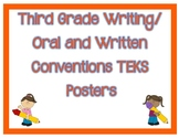 3rd Grade Writing/Oral and Written Conventions TEKS I Can Posters