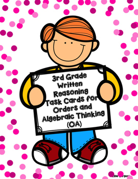 Written Reasoning Task Cards for Orders and Algebraic Thinking (OA)